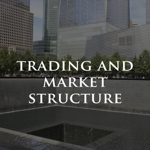 Trading and Market Structure Financial Training Seminars